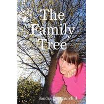 The Family Tree by Sandra Lee Churchill, 9780615204642
