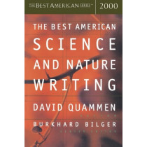 The Best American Science and Nature Writing 2000 by David Quammen, 9780618082957