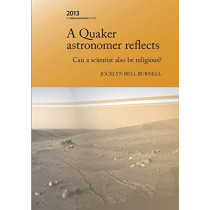 A Quaker Astronomer Reflects: Can a Scientist Also Be Religious? by Jocelyn Bell Burnell, 9780646592398
