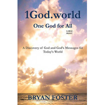 1god.World: One God for All (Large Print) by Bryan Foster, 9780648400196