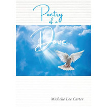 Poetry of a Dove: I am the light of the world by Michelle Lee Carter, 9780648502814