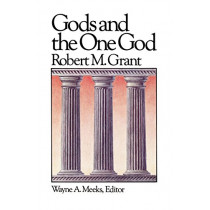Gods and the One God by Robert M. Grant, 9780664250119