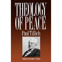 Theology of Peace by Paul Tillich, 9780664251185