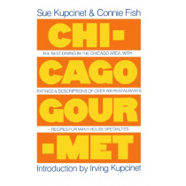 Chickago Gourmet by Sue Kupcinet, 9780671228965