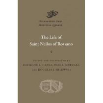 The Life of Saint Neilos of Rossano by Raymond L. Capra, 9780674977044
