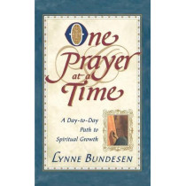 One Prayer at a Time: A Day-to-Day Path to Spiritual Growth by Lynne Bundesen, 9780684825465