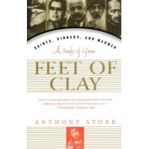 Feet of Clay: Saints, Sinners, and Madmen : a Study of Gurus by Anthony Storr, 9780684834955