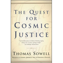 Quest for Cosmic Justice, the by Thomas Sowell, 9780684864631