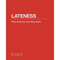 Lateness by Peter Eisenman, 9780691147222