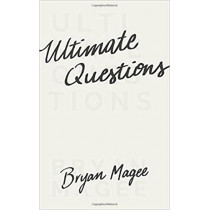 Ultimate Questions by Bryan Magee, 9780691178127