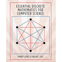 Essential Discrete Mathematics for Computer Science by Harry Lewis, 9780691179292