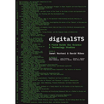 digitalSTS: A Field Guide for Science & Technology Studies by Janet Vertesi, 9780691187075