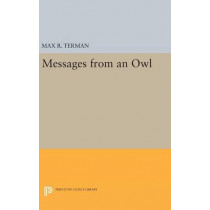 Messages from an Owl by Max R. Terman, 9780691634517