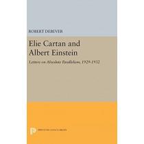 Elie Cartan and Albert Einstein: Letters on Absolute Parallelism, 1929-1932 by Robert Debever, 9780691636542