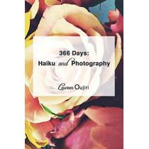 366 Days: : Haiku and Photography by Lauren Oujiri, 9780692044452