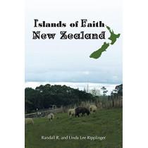 Islands of Faith: New Zealand by Randall R Ripplinger, 9780692112793