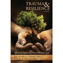 Trauma and Resilience, A Handbook by MD Frauke C Schaefer, 9780692648315