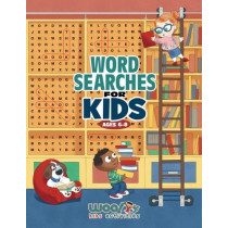 Word Search for Kids Ages 6-8: Reproducible Worksheets for Classroom & Homeschool Use (Woo! Jr. Kids Activities Books) by Woo! Jr Kids Activities, 9780692675984