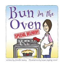 Bun in the Oven: Special Delivery by Jennifer Raney, 9780692816158