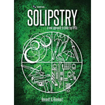 Solipstry: A New Approach to Table-Top Rpgs by Alex Rinehart, 9780692873465