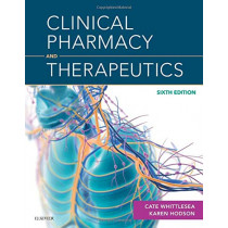Clinical Pharmacy and Therapeutics by Cate Whittlesea, 9780702070129