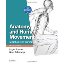 Anatomy and Human Movement: Structure and function by Roger W. Soames, 9780702072260