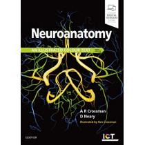Neuroanatomy: an Illustrated Colour Text by Alan R. Crossman, 9780702074622