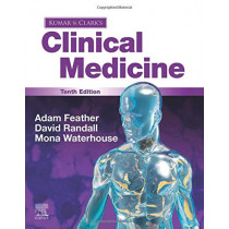 Kumar and Clark's Clinical Medicine by Adam Feather, 9780702078682