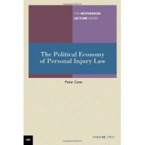 The Political Economy of Personal Injury Law by Peter Cane, 9780702236440