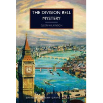 The Division Bell Mystery by Ellen Wilkinson, 9780712352413