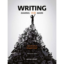 Writing: Making Your Mark by Ewan Clayton, 9780712352536