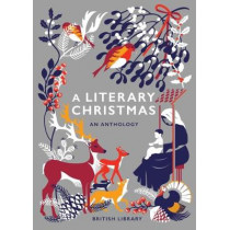 A Literary Christmas: An Anthology by British Library, 9780712352765