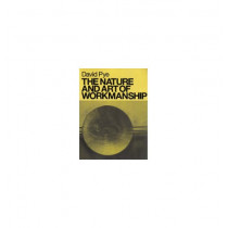 The Nature and Art of Workmanship by David Pye, 9780713689310