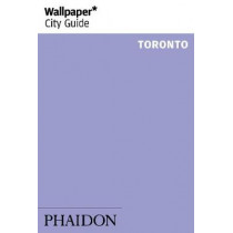 Wallpaper* City Guide Toronto by Wallpaper*, 9780714872728