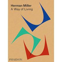 Herman Miller: A Way of Living by Amy Auscherman, 9780714875217