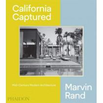 California Captured: Mid-Century Modern Architecture, Marvin Rand by Pierluigi Serraino, 9780714876115