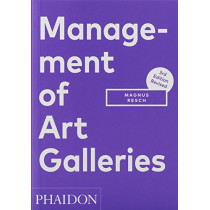 Management of Art Galleries by Magnus Resch, 9780714877754