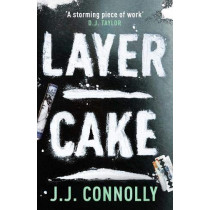 Layer Cake by J. J. Connolly, 9780715653647