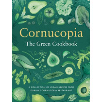 Cornucopia: The Green Cookbook by Tony Keogh, 9780717184101