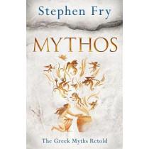 Mythos: The Greek Myths Retold by Stephen Fry, 9780718188726
