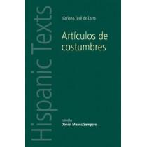 ArtiCulos De Costumbres: By Mariano Jose De Larra by Daniel Munoz Sempere, 9780719097089