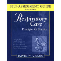 Self-Assessment Guide to Accompany Respiratory Care: Principles & Practice by Lucia Hess-April, 9780721696966