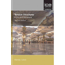 Tension Structures, Second edition by Wanda Lewis, 9780727761736