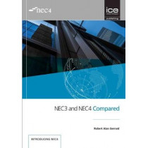 NEC3 and NEC4 Compared by Robert Alan Gerrard, 9780727762016