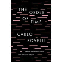 The Order of Time by Carlo Rovelli, 9780735216105