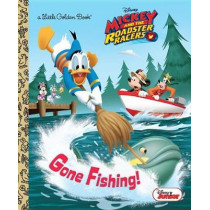 Gone Fishing! (Disney Junior: Mickey and the Roadster Racers) by Disney Storybook Artists, 9780736438445