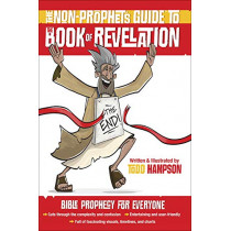 The Non-Prophet's Guide (TM) to the Book of Revelation: Bible Prophecy for Everyone by Todd Hampson, 9780736975407