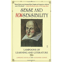 Sense and Nonsensibility: Lampoons of Learning and Literature by Lawrence Douglas, 9780743260480