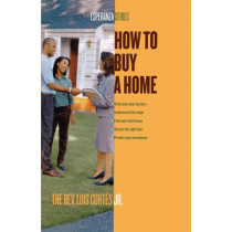 How to Buy a Home by Luis Cortes, 9780743287906