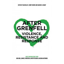 After Grenfell: Violence, Resistance and Response by Dan Bulley, 9780745339580